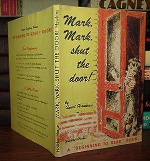 MARK, MARK, SHUT THE DOOR: Hawkins, Quail