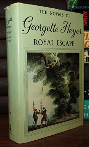 ROYAL ESCAPE: Heyer, Georgette