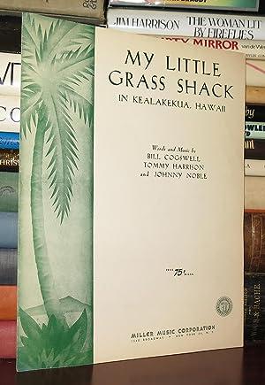 MY LITTLE SHACK In Kealakekua, Hawaii: Cogswell, Bill, Tommy