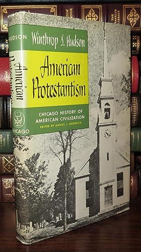 AMERICAN PROTESTANTISM: Hudson, Winthrop S.