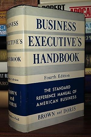 BUSINESS EXECUTIVE'S HANDBOOK: Brown, Stanley M. (editor)