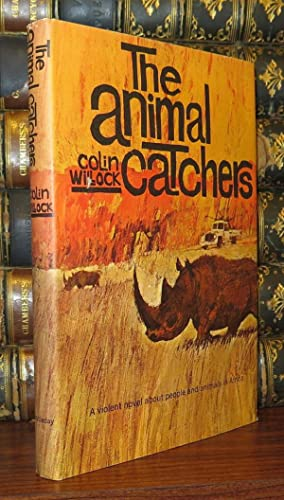 THE ANIMAL CATCHERS: Willock, Colin