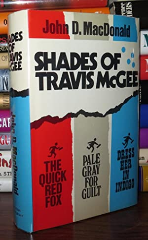 SHADES OF TRAVIS MCGEE Quick Red Fox,: John D. MacDonald