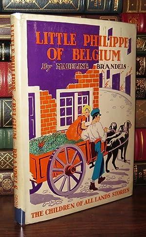 LITTLE PHILIPPE OF BELGIUM: Brandeis, Madeline