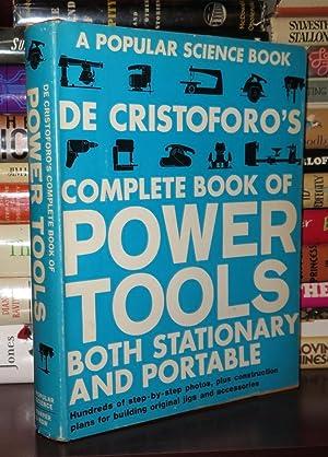 DE CRISTOFORO'S COMPLETE BOOK OF POWER TOOLS: De Cristoforo, R. J.