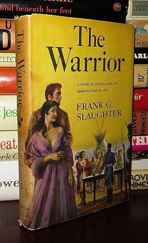 THE WARRIOR: Slaughter, Frank G.