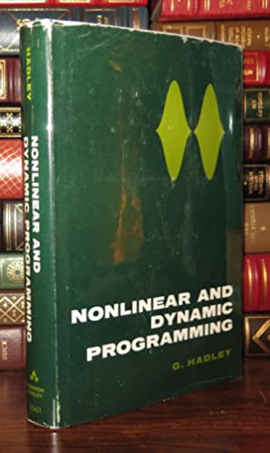 NONLINEAR AND DYNAMIC PROGRAMMING: Hadley, G.