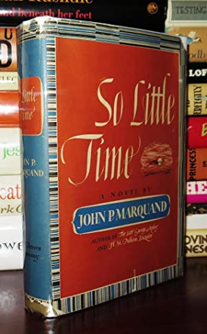 SO LITTLE TIME: Marquand, John P.