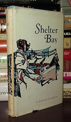SHELTER BAY: Smith, Harvey H.