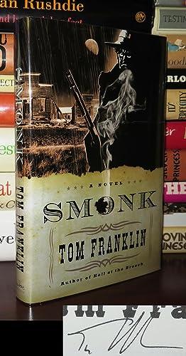 SMONK Signed 1st: Franklin, Tom