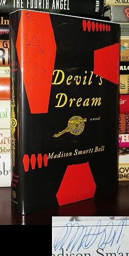 DEVIL'S DREAM Signed 1st: Bell, Madison Smartt
