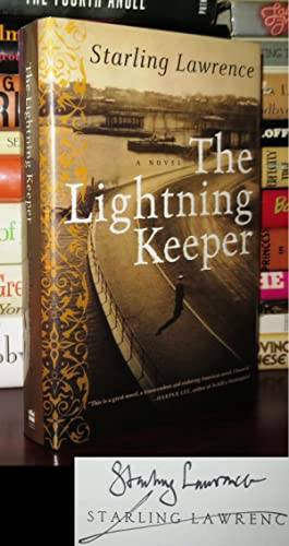 THE LIGHTNING KEEPER Signed 1st: Lawrence, Starling