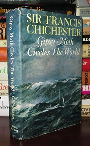 GIPSY MOTH CIRCLES THE WORLD: Chichester, Francis