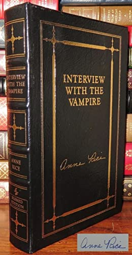 INTERVIEW WITH THE VAMPIRE Easton Press: Rice, Anne