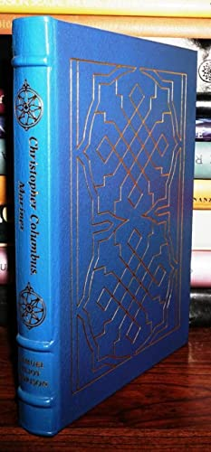 CHRISTOPHER COLUMBUS, MARINER Easton Press: Morison, Samuel Eliot - Christopher Columbus