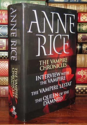 THE VAMPIRE CHRONICLES Books I-III: Interview with: Rice, Anne
