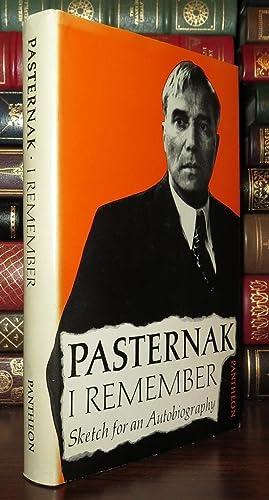 I REMEMBER: Sketch for an Autobiography: Pasternak, Boris