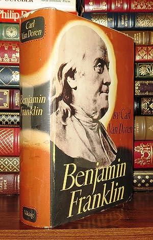 BENJAMIN FRANKLIN: Van Doren, Carl - Benjamin Franklin