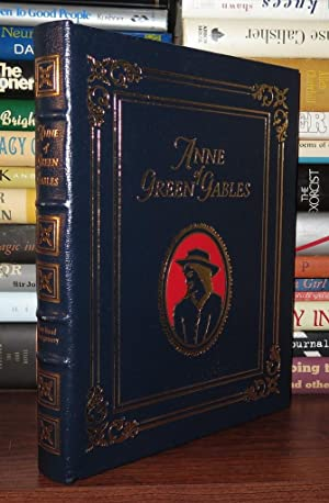 ANNE OF GREEN GABLES Easton Press: Montgomery, Lucy Maud;