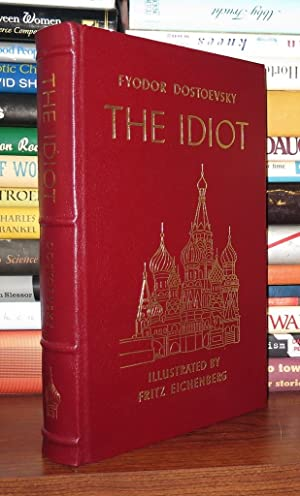 THE IDIOT Easton Press: Dostoevsky, Feodor