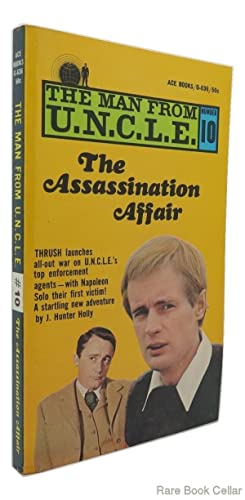 THE MAN FROM U.N.C.L.E. (UNCLE) #10 The Assassination Affair: Hunter Holly