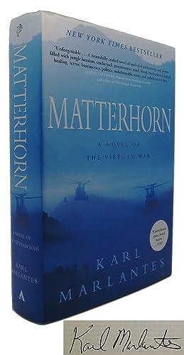 MATTERHORN Signed 1st: Marlantes, Karl