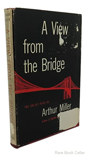 A VIEW FROM THE BRIDGE : TWO ONE-ACT PLAYS: Miller, Arthur