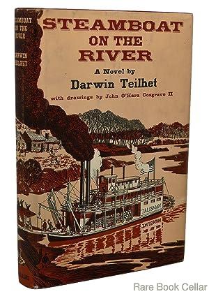 STEAMBOAT ON THE RIVER: Teilhet, Darwin