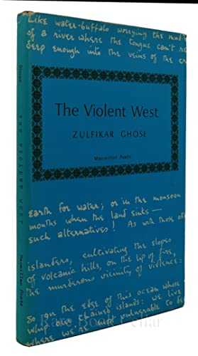 VIOLENT WEST: Zulfikar Ghose