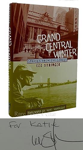 GRAND CENTRAL WINTER Signed 1st: Lee Stringer &