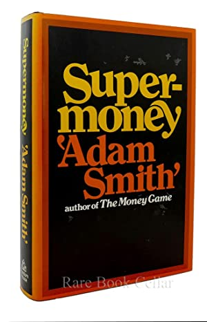 SUPERMONEY: Adam Smith