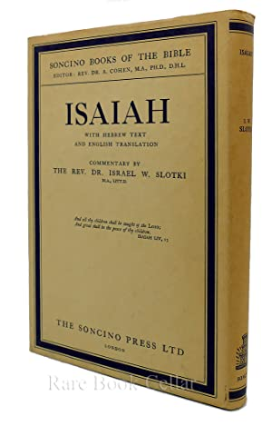 ISAIAH HEBREW TEXT & ENGLISH TRANSLATION WITH: Slotki, The Rev.