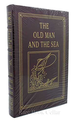 THE OLD MAN AND THE SEA Easton: Ernest Hemingway