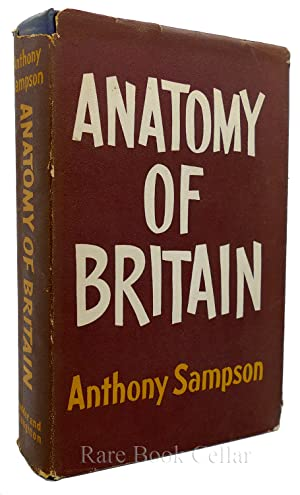 ANATOMY OF BRITAIN: Anthony Sampson