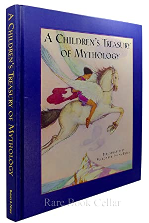 CHILDRENS TREASURY OF MYTHOLOGY: Margaret Even Price