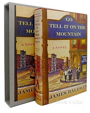 GO TELL IT ON THE MOUNTAIN: James Baldwin