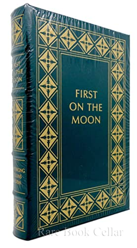 FIRST ON THE MOON Easton Press: Neil Armstrong, Collins,