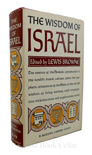 THE WISDOM OF ISRAEL: Lewis Browne (editor)