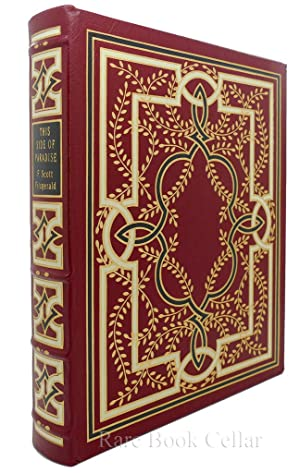 THIS SIDE OF PARADISE Easton Press: F. Scott Fitzgerald