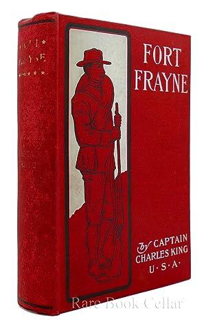 FORT FRAYNE: Charles King