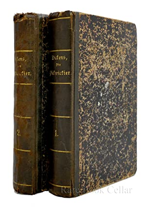 DIE PICKWICKIER; Volume 1 and 2: Charles Dickens