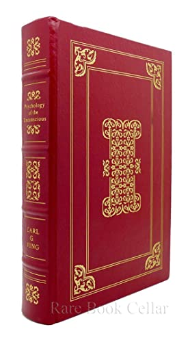 PSYCHOLOGY OF THE UNCONSCIOUS : Easton Press: Carl G. Jung