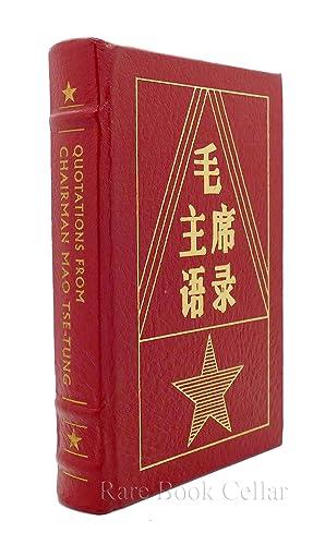 QUOTATIONS FROM CHAIRMAN MAO TSE-TUNG Easton Press: Mao Tse-Tung