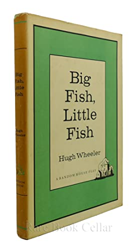BIG FISH, LITTLE FISH: Hugh Wheeler