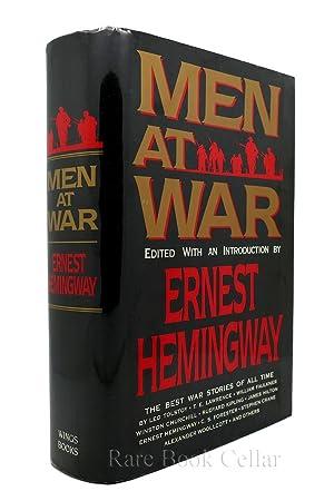 MEN AT WAR The Best War Stories: Leo Tolstoy; T.