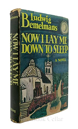 NOW I LAY ME DOWN TO SLEEP: Ludwig Bemelmans