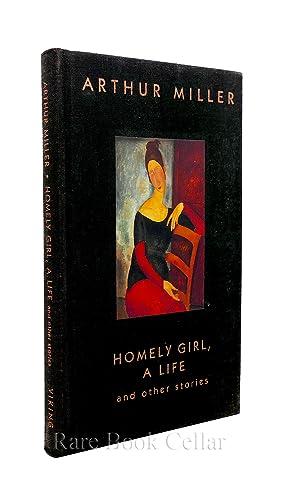 HOMELY GIRL,A LIFE: Arthur Miller