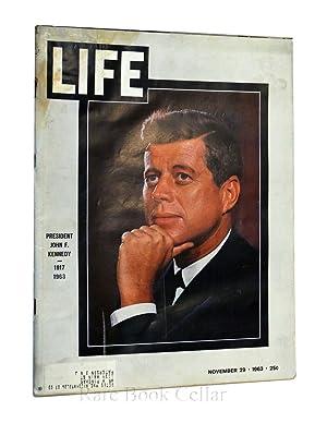LIFE MAGAZINE - NOVEMBER 29, 1963 - PRESIDENT JOHN F. KENNEDY - 1917-1963: George P. Hunt (Managing...