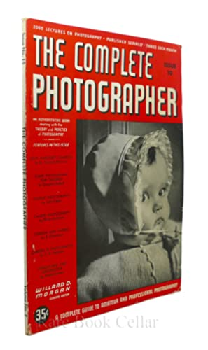 THE COMPLETE PHOTOGRAPHER. ISSUE 10, VOLUME 2: Willard D. Morgan, editor