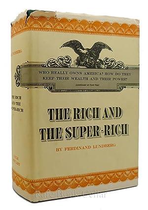THE RICH AND SUPER RICH: Ferdinand Lundberg